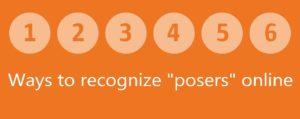6 ways to reconginxe posers online